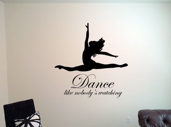 Dance Like Nobody S Watching Wall Decal Wall Decal