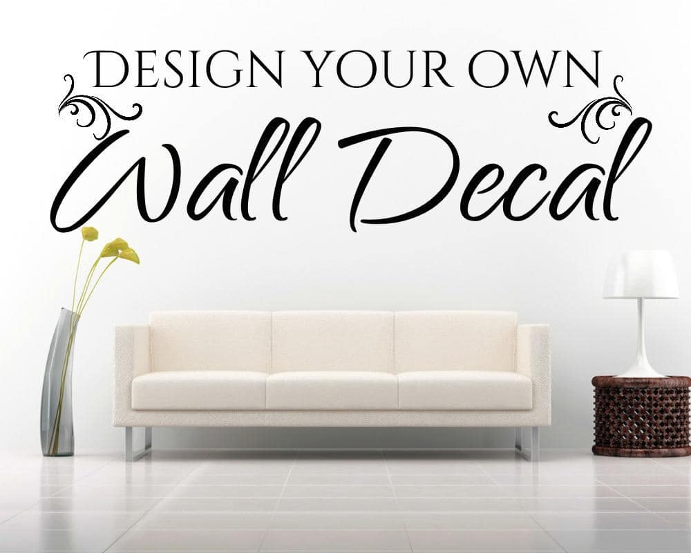Design your own wall decal with our design tool at eydecals for Design your own wall mural