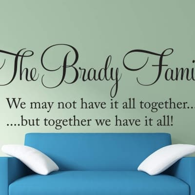 Family Name Together We have It All Wall Decal , Together we have it all customised wall decal