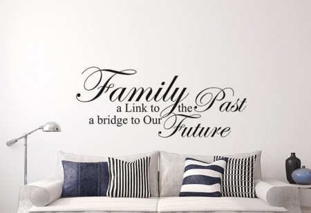 Family link wall decal, Family link wall sticker, family a link to past a bridge to our futher