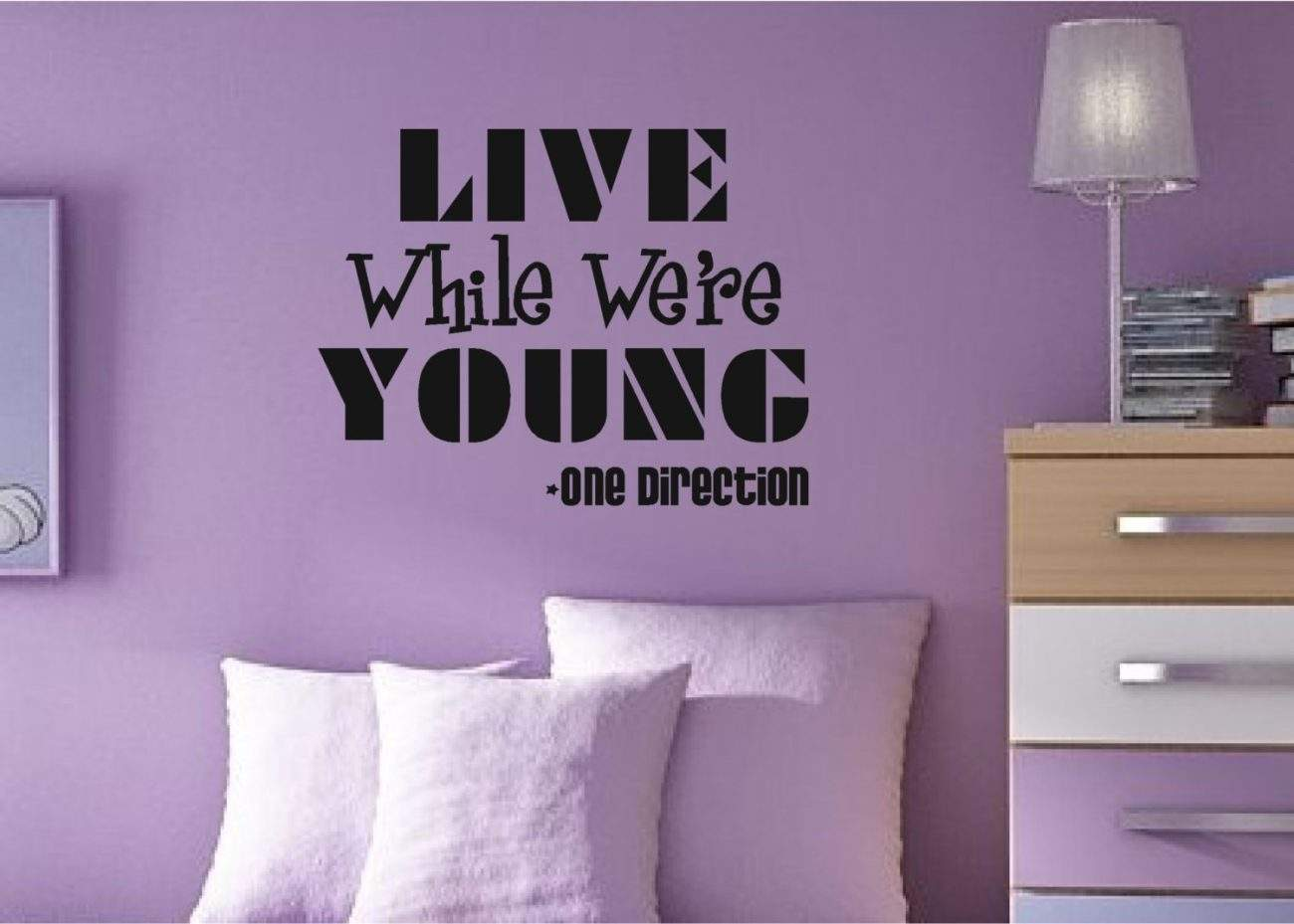 Live while were young wall decal