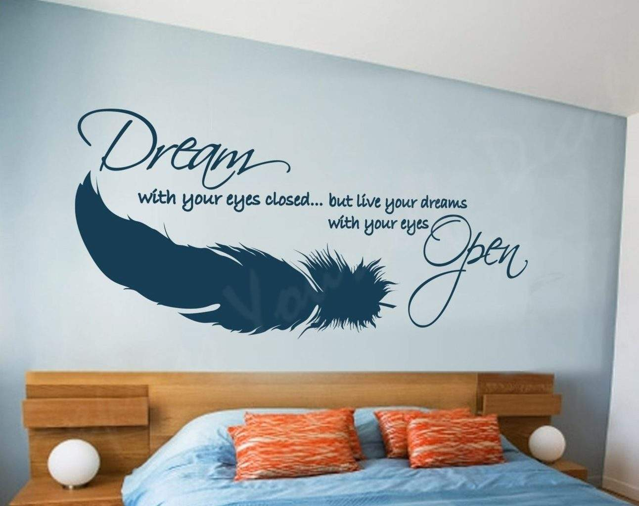Dream with your eyes closed wall decal