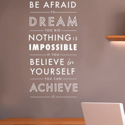 Don't be Afraid wall decal