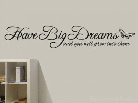 Have Big Dreams wall art decal