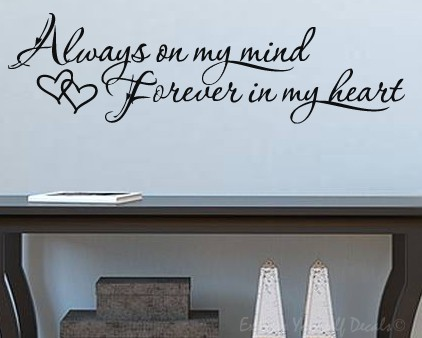 Always on my mind wall decal sticker