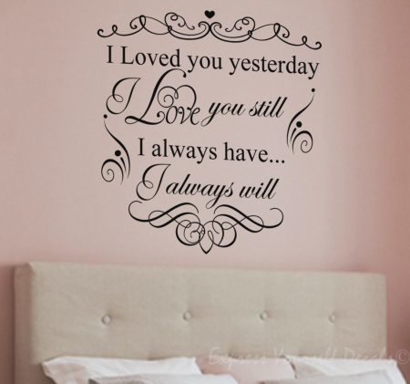 I loved you yesterday wall decal