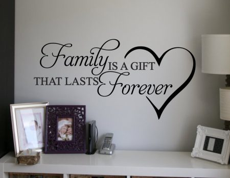 Family is a gift wall decal