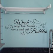 Wash away those troubles wall art decal