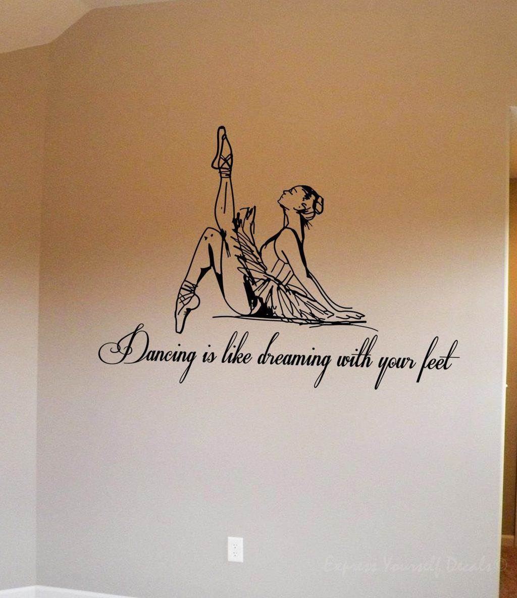 Dancing is like dreaming wall art decal