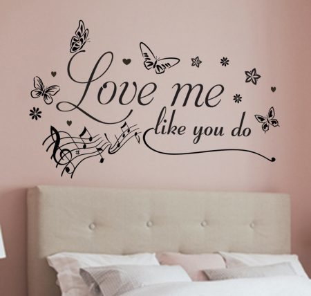 Love me like you do wall decal