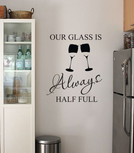 Glass half full wall art decal