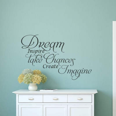 Dream Take Chances wall art decal