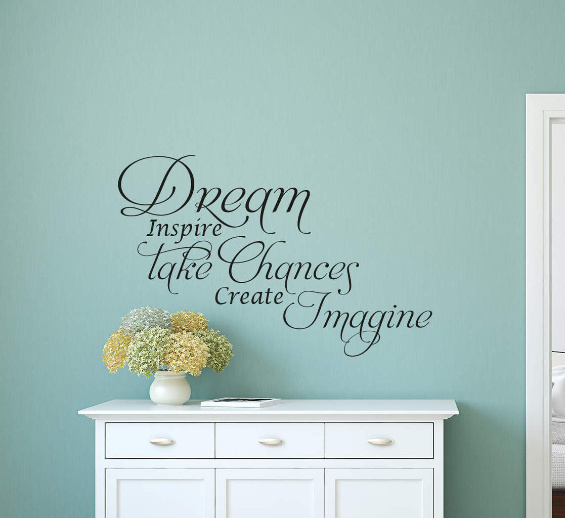 Dream Take Chances wall art decal