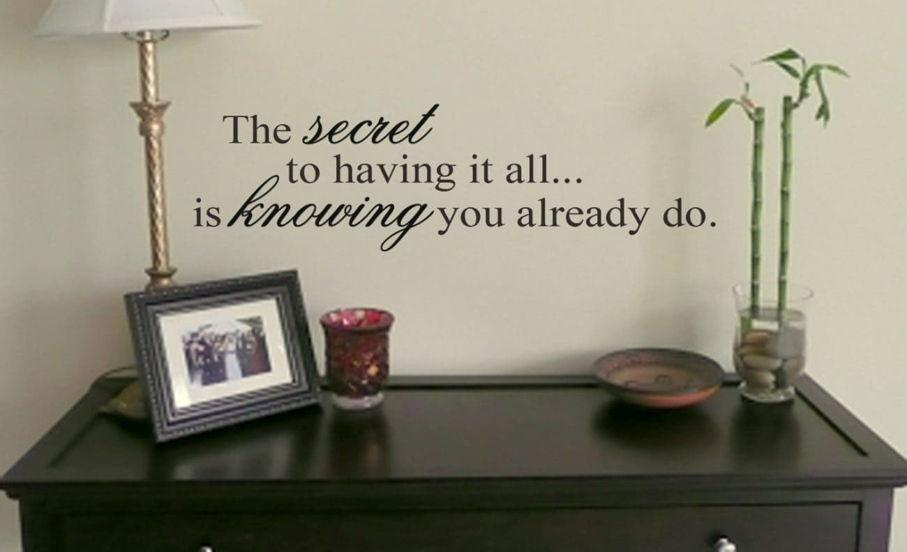 having it all wall art decal