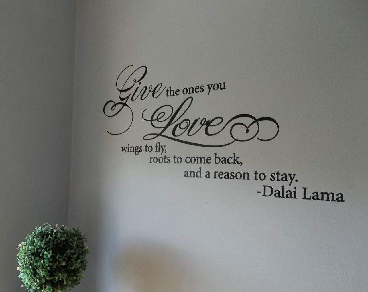 Give the ones you love wall decal sticker