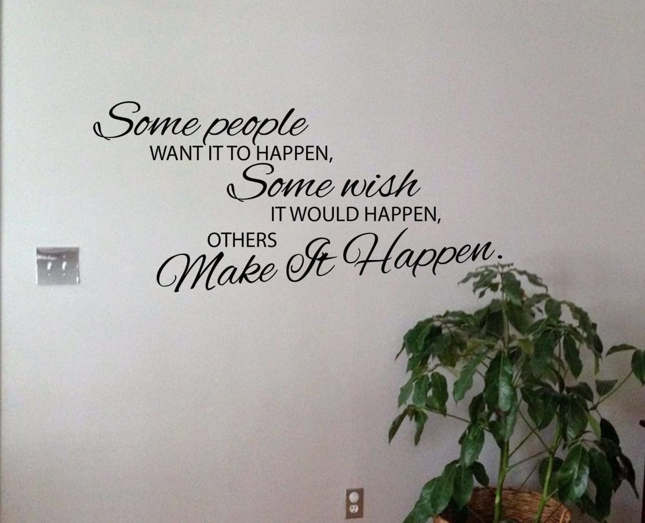 Make it happen - wall art decal sticker
