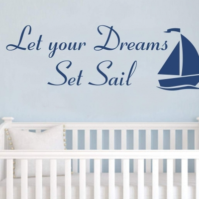 Let your dreams set sail wall decal sticker