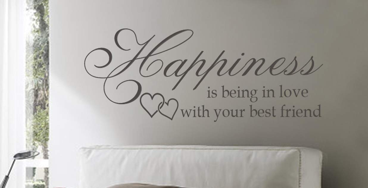Happiness is being in love with your best friend' wall art decal sticker