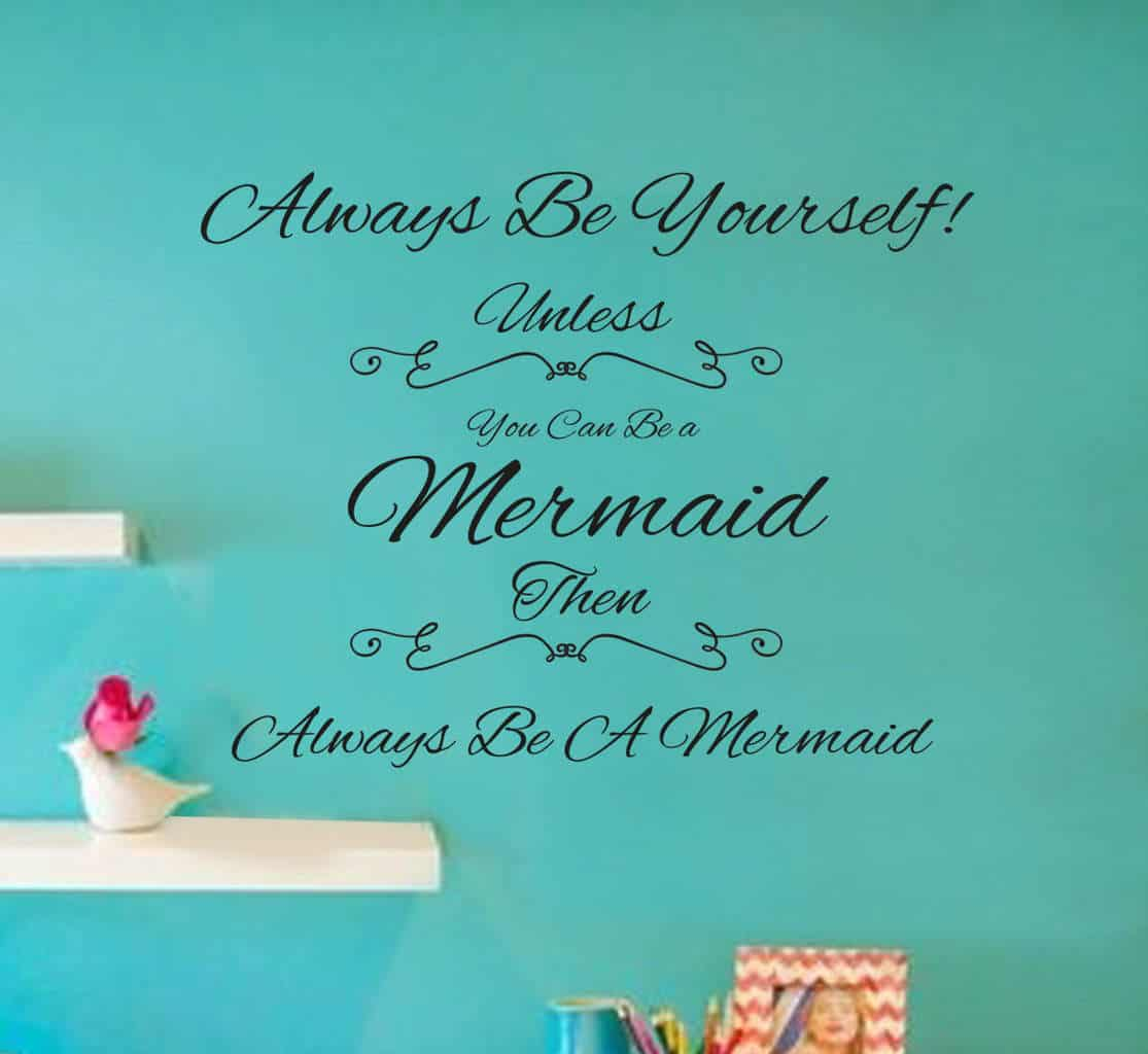 Always be a Mermaid wall decal sticker