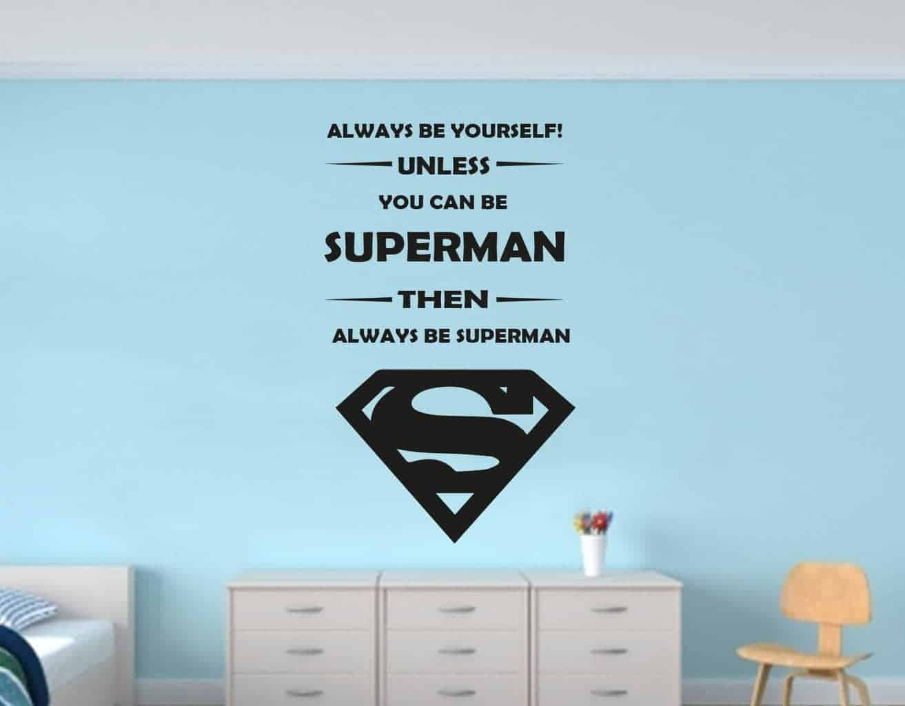 Always Be Superman Wall Decal Sticker