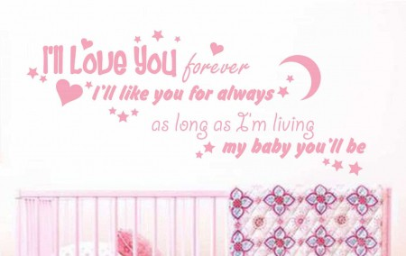 I'll love you forever wall decal sticker