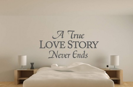 A true love story never ends wall decal sticker