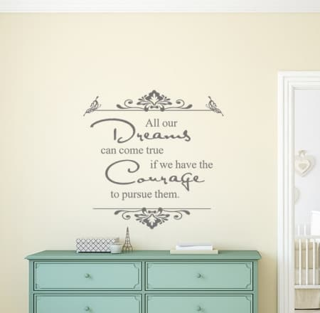 All our dreams can come true wall decal sticker