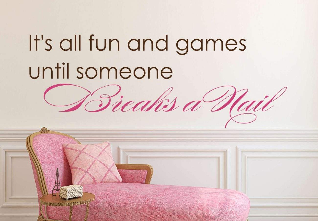 Breaks a nail wall decal
