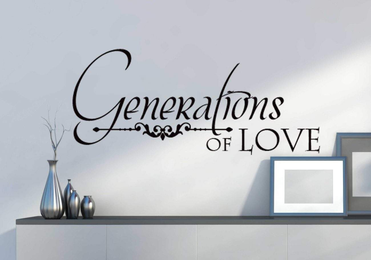Generations of love wall decal sticker