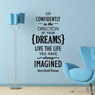 Go confidently in the direction of your dreams wall decal sticker