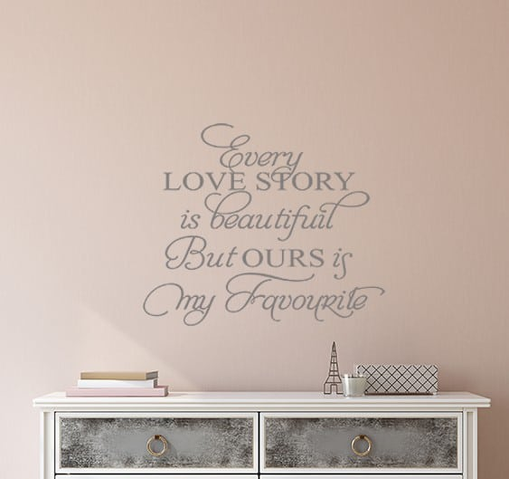 Every love story is beautiful wall decal sticker