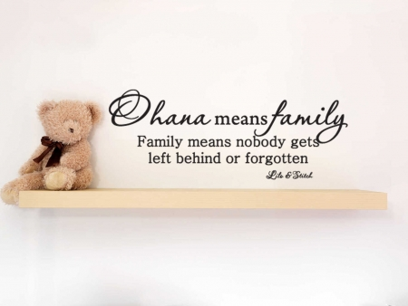 Ohana means family wall decal sticker