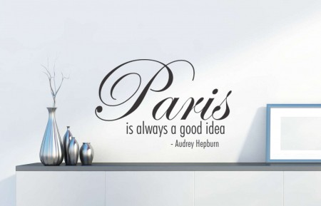 Paris is always a good idea wall decal sticker   Paris is always a good idea - Audrey Hepburn   paris wall decals Ireland   Audrey Hepburn wall stickers