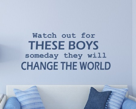 These boys will change the world wall decal sticker
