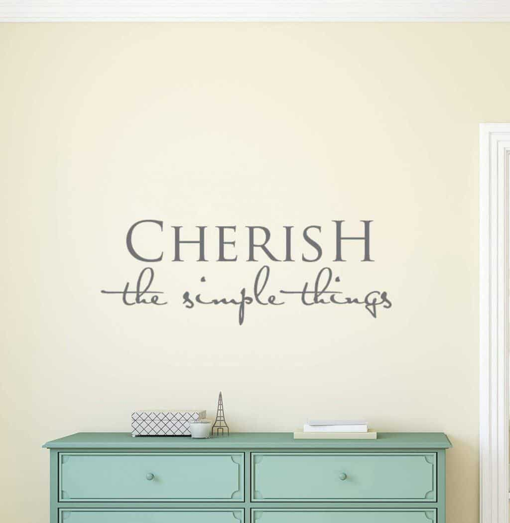 Cherish the simple things wall decal sticker