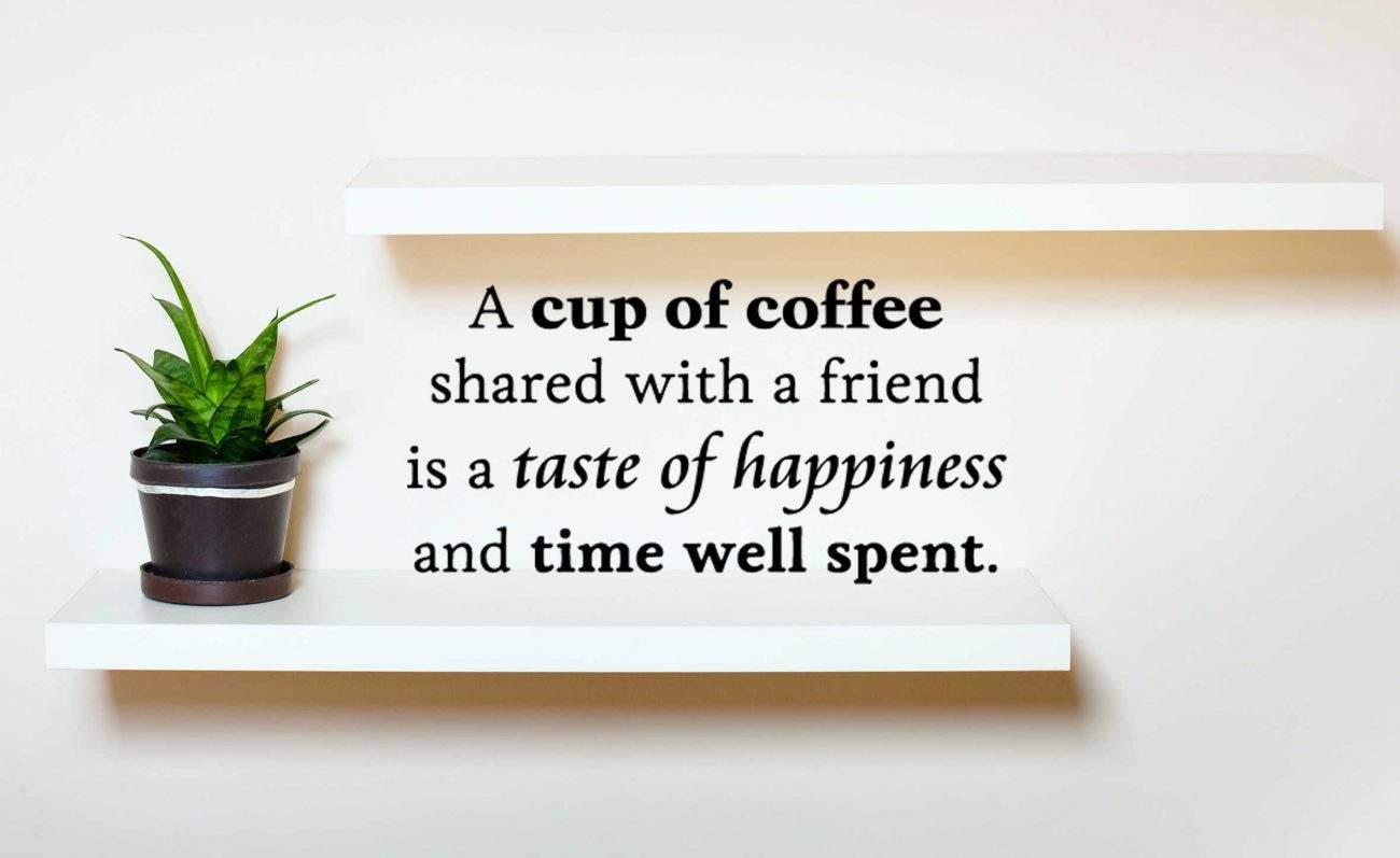 Coffee with friends wall decal | kitchen wall decal stickers