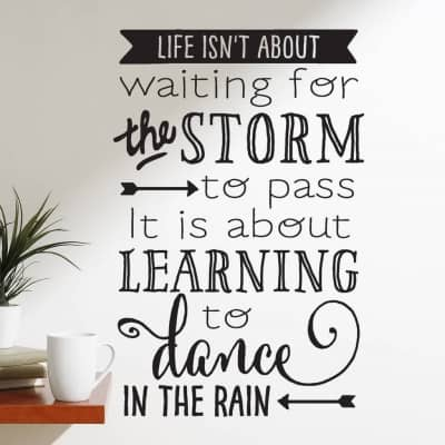 Learning to dance in the rain wall decal sticker