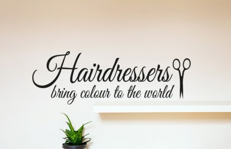Hairdressers bring colour to the world wall decal sticker, Hairdressers wall decal sticker
