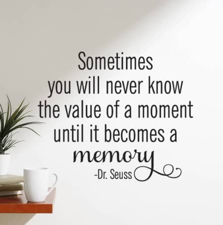 The value of a moment wall decal sticker