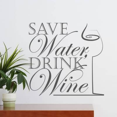 Save water drink wine wall decal
