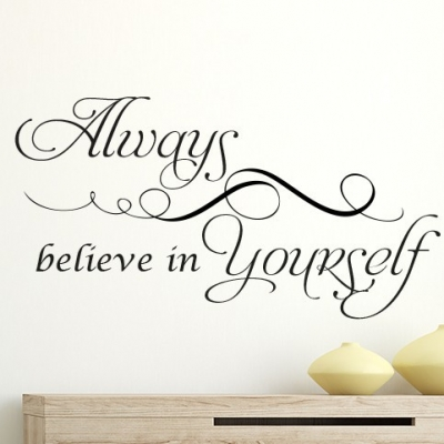 Always believe in yourself wall decal sticker