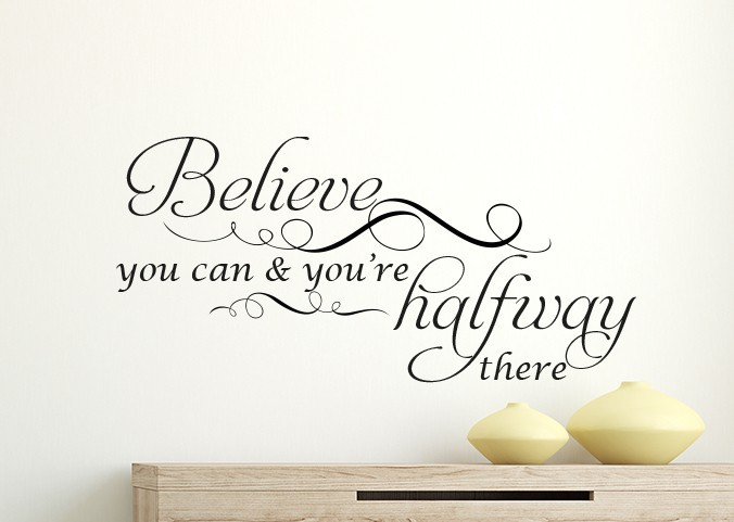 Believe you can wall decal sticker