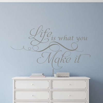 Life is what you make it wall decal sticker