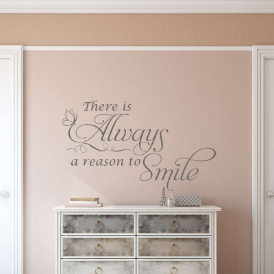 There is always a reason to smile wall decal sticker