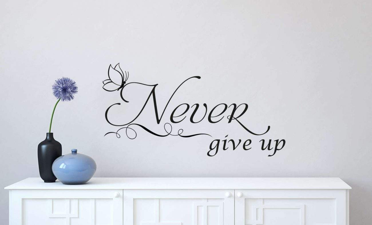 Never give up wall decal sticker