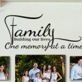 Family One Memory at a Time Wall Decal Sticker