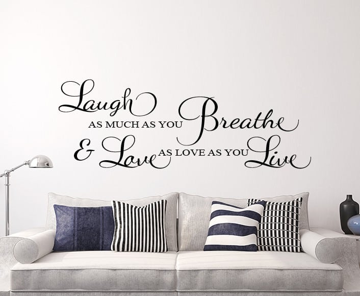 Laugh as much as you breathe wall decal sticker