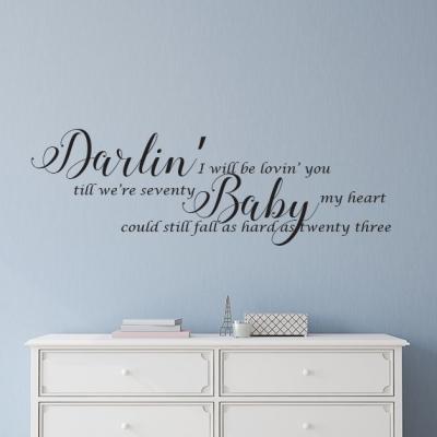 Darlin' I will be lovin' you wall decal sticker