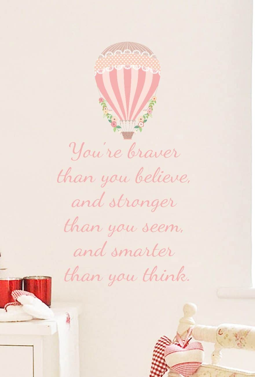 You're Braver Than You Imagine Wall Decal Sticker