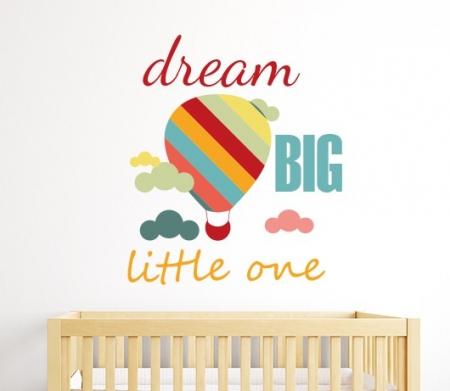 Dream Big Little One Wall Sticker